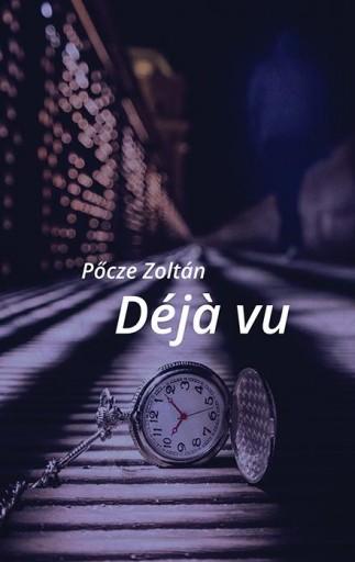 DEJA VU - ÜKH 2015 - Ekönyv - PŐCZE ZOLTÁN