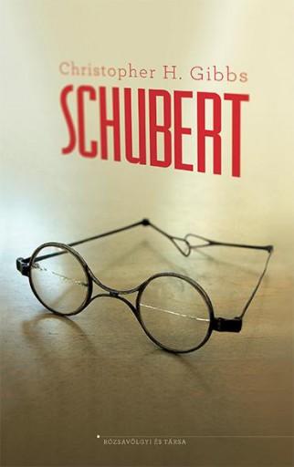 SCHUBERT - Ebook - GIBBS, CHRISTOPHER H.