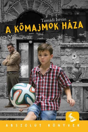 A KŐMAJMOK HÁZA - FILMES BORÍTÓVAL - Ekönyv - TASNÁDI ISTVÁN