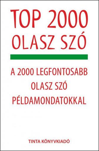 TOP 2000 OLASZ SZÓ - Ekönyv - ÁGNES BÁNHIDI AGNESONI