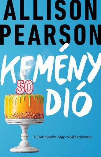 KEMÉNY DIÓ - Ekönyv - PEARSON, ALLISON