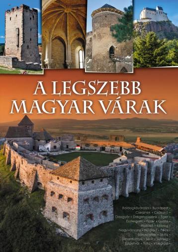 A LEGSZEBB MAGYAR VÁRAK - Ekönyv - TÓTH KÖNYVKERESKEDÉS ÉS KIADÓ KFT.
