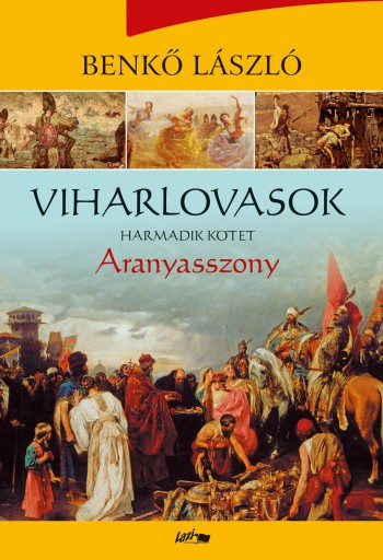 ARANYASSZONY - VIHARLOVASOK HARMADIK KÖTET - Ekönyv - BENKŐ LÁSZLÓ