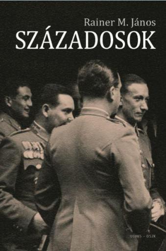 SZÁZADOSOK - Ekönyv - RAINER M. JÁNOS