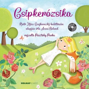 CSIPKERÓZSIKA - CD MELLÉKLETTEL - Ekönyv - ACSAI ROLAND