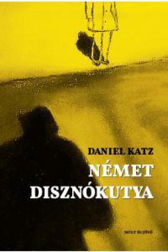 NÉMET DISZNÓKUTYA - Ekönyv - KATZ, DANIEL