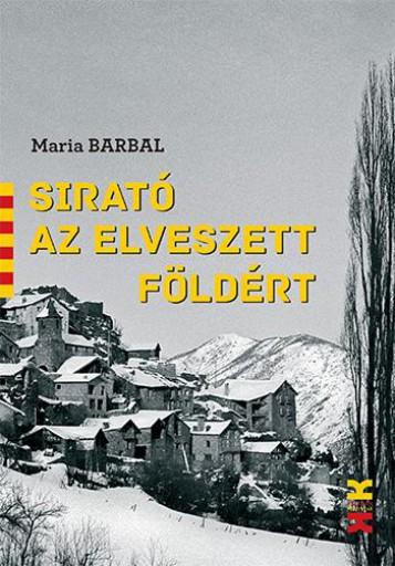 SIRATÓ AZ ELVESZETT FÖLDÉRT - Ekönyv - MARIA BARBAL