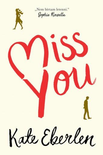 Miss You - Ekönyv - Kate Eberlen