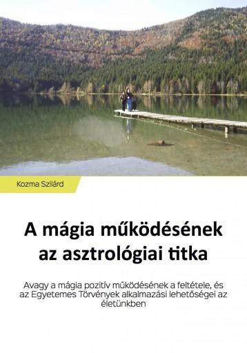 A mágia működésének az asztrológiai titka - Ekönyv - Kozma Szilárd