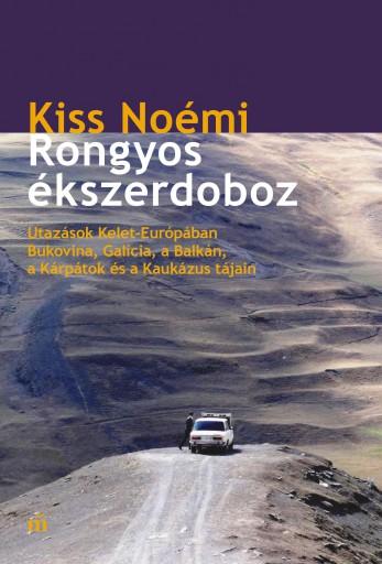 Rongyos ékszerdoboz. Utazások keleten - Ekönyv - Kiss Noémi
