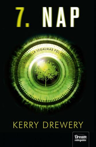 7. NAP (CELL 7-SOROZAT 2. RÉSZ) - Ekönyv - DREWERY, KERRY