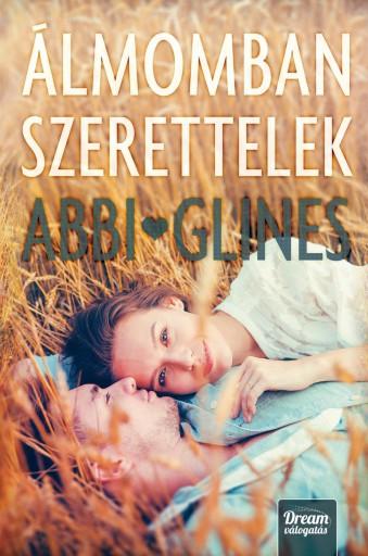 ÁLMOMBAN SZERETTELEK - Ekönyv - GLINES, ABBI