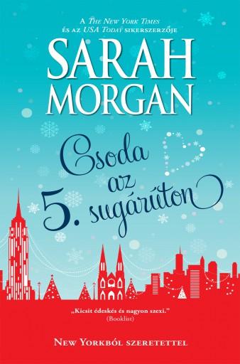 Csoda az Ötödik sugárúton (New Yorkból szeretettel 3.) - Ekönyv - Sarah Morgan