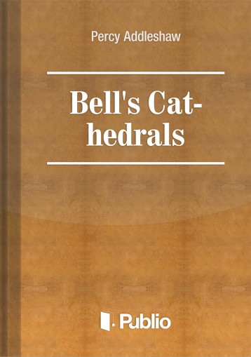 Bell\'s Cathedrals - Ekönyv - Percy Addleshaw
