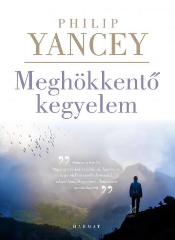 MEGHÖKKENTŐ KEGYELEM - 3. JAVÍTOTT KIADÁS - Ekönyv - YANCEY, PHILIP