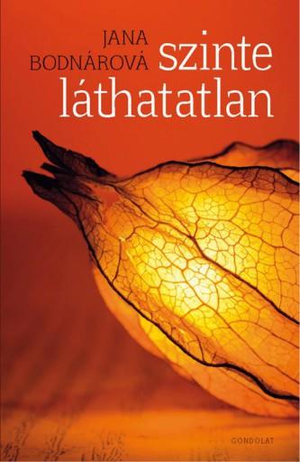 SZINTE LÁTHATATLAN - Ekönyv - BODNÁROVÁ, JANA