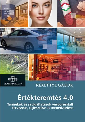 ÉRTÉKTEREMTÉS 4.0 - Ekönyv - REKETTYE GÁBOR