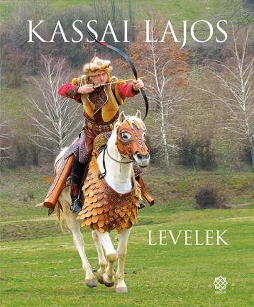 LEVELEK - Ekönyv - KASSAI LAJOS