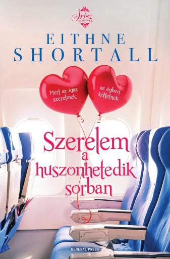 Szerelem a huszonhetedik sorban - Ekönyv - Eithne Shortall