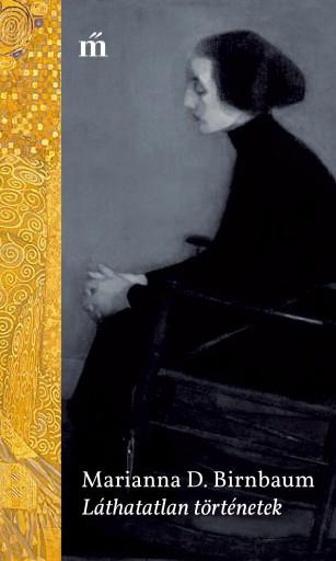 Láthatatlan történetek - Ebook - Marianna D. Birnbaum