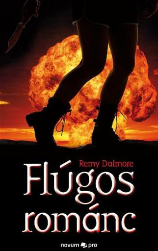 FLÚGOS ROMÁNC - Ekönyv - DALMORE, REMY