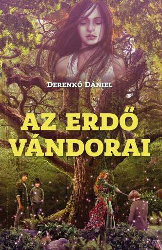AZ ERDŐ VÁNDORAI - Ekönyv - DERENKÓ DÁNIEL