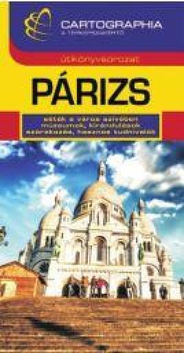 PÁRIZS - CART. ÚTIKÖNYV (ÚJ, ÁTDOLG. KIAD.) - Ebook - CARTOGRAPHIA KFT.