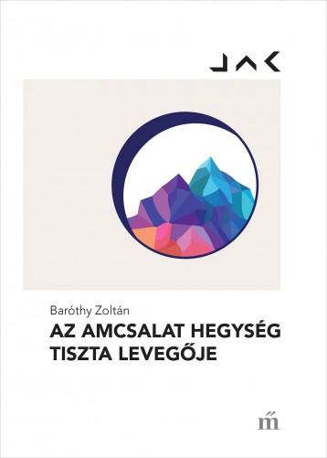 Az Amcsalat hegység tiszta levegője - Ekönyv - Baróthy Zoltán