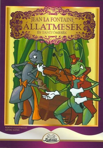 ÁLLATMESÉK ÉS TANÍTÓMESÉK - Ekönyv - LA FONTAINE, JEAN