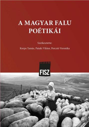 A MAGYAR FALU POÉTIKÁI - Ekönyv - KORPA TAMÁS - PATAKI VIKTOR - PORCZIÓ VE