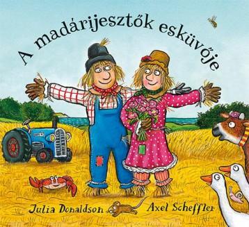 A MADÁRIJESZTŐK ESKÜVŐJE - Ekönyv - DONALDSON, JULIA-SCHEFFLER, AXEL