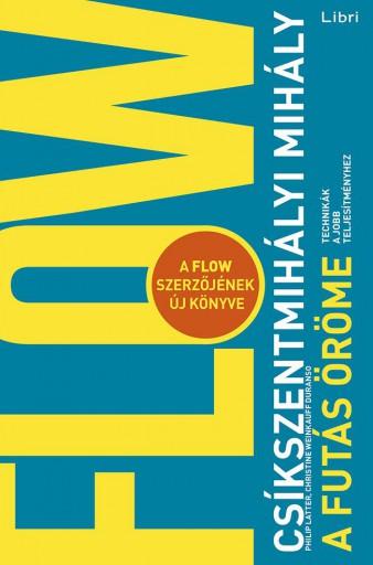 A futás öröme - Ekönyv - Csíkszentmihályi Mihály-Philip Latter-Christine Weinkauff Duranso