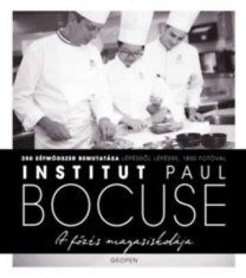 A FŐZÉS MAGASISKOLÁJA - INSTITUT PAUL BOCUSE - Ekönyv - BOCUSE, PAUL