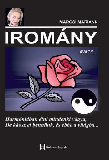 IROMÁNY, AVAGY... - Ekönyv - MAROSI MARIANN