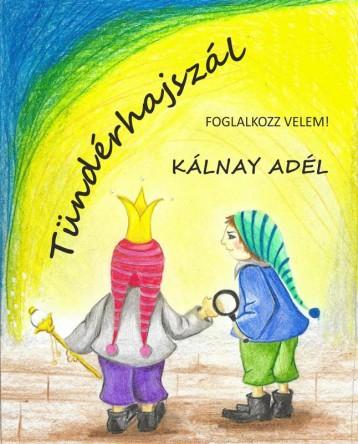 TÜNDÉRHAJSZÁL - FOGLALKOZZ VELEM! - Ekönyv - KÁLNAY ADÉL