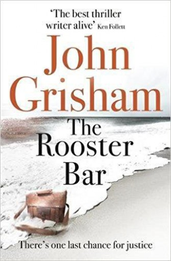 THE ROOSTER BAR - Ebook - GRISHAM, JOHN