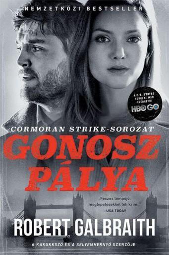 GONOSZ PÁLYA - FILMES BORÍTÓVAL - Ekönyv - GALBRAITH, ROBERT