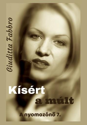 Kísért a múlt - Ekönyv - Giuditta Fabbro