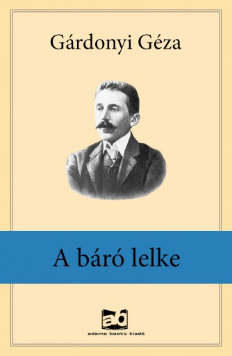 A báró lelke - Ekönyv - Gárdonyi Géza