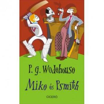MIKE ÉS PSMITH - Ekönyv - WODEHOUSE, P.G.