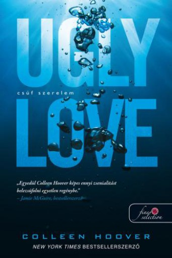 UGLY LOVE - CSÚF SZERELEM - Ekönyv - HOOVER, COLLEEN