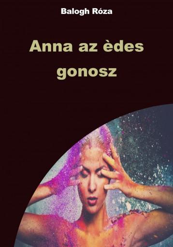 Anna az èdes gonosz - Ekönyv - Balogh Róza