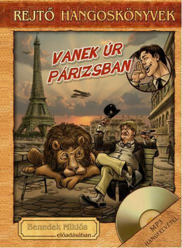 VANEK ÚR PÁRIZSBAN - HANGOSKÖNYV, KÖNYVMELLÉKLETTEL - Ekönyv - REJTŐ JENŐ