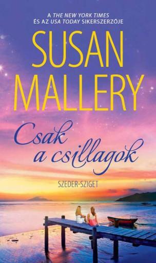 CSAK A CSILLAGOK - Ekönyv - MALLERY, SUSAN