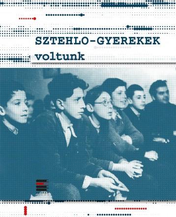 SZTEHLO-GYEREKEK VOLTUNK - Ebook - LUTHER KIADÓ