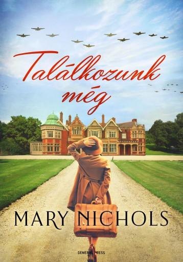 TALÁLKOZUNK MÉG - Ekönyv - NICHOLS, MARY