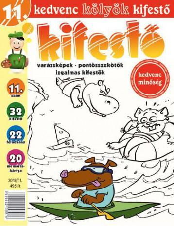 KEDVENC KÖLYÖK KIFESTŐ 11.  2018/11. - Ekönyv - CSOSCH KFT.