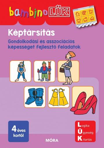 KÉPTÁRSÍTÁS - GONDOLKODÁSI ÉS ASSZOCIÁCIÓS KÉSZSÉGET FEJLESZTŐ F. - BAMBINOLÜK - Ekönyv - LDI123