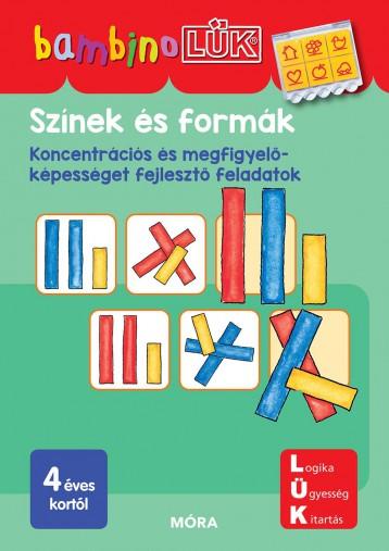 SZÍNEK ÉS FORMÁK - KONCENTRÁCIÓS ÉS MEGFIGYELŐKÉPESSÉGET FEJL. F. - BAMBINOLÜK - Ekönyv - LDI122