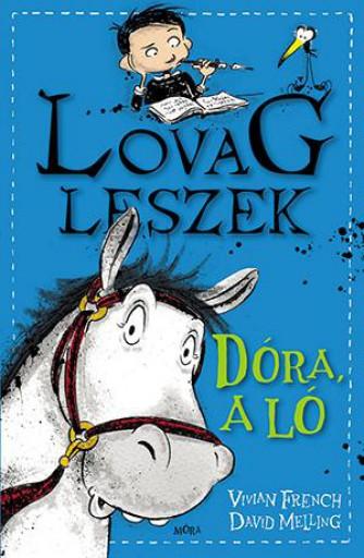 DÓRA, A LÓ - LOVAG LESZEK - Ekönyv - FRENCH, VIVIAN